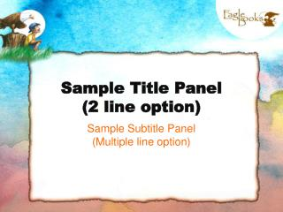 Sample Title Panel (2 line option)