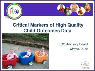 Critical Markers of High Quality Child Outcomes Data