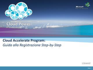 Cloud Accelerate Program:  Guida alla Registrazione Step-by-Step