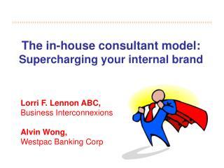 Lorri F. Lennon ABC,  Business Interconnexions Alvin Wong,  Westpac Banking Corp