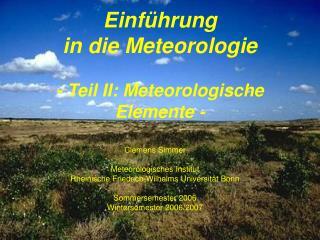 Einf hrung  in die Meteorologie    - Teil II: Meteorologische Elemente -