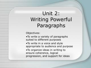 Unit 2: Writing Powerful Paragraphs