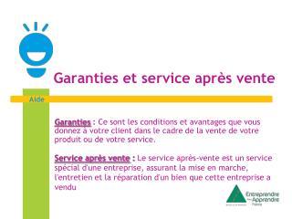 Garanties et service après vente