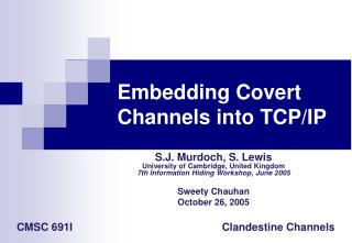 Embedding Covert Channels into TCP