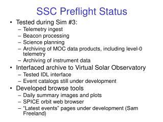 SSC Preflight Status