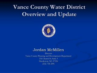 Vance County Water District  Overview and Update