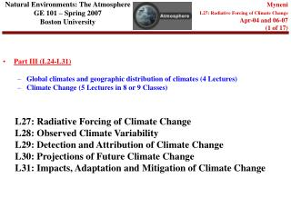 Natural Environments: The Atmosphere GE 101 – Spring 2007 Boston University
