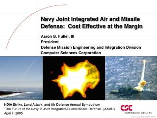 Navy Joint Integrated Air and Missile Defense:  Cost Effective at the Margin