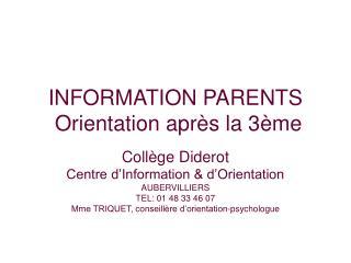 INFORMATION PARENTS  Orientation après la 3ème