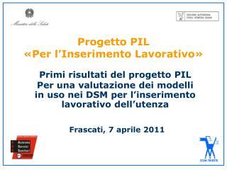 Progetto PIL  «Per l'Inserimento Lavorativo»