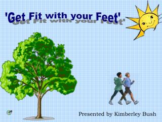 'Get Fit with your Feet'