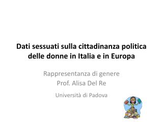 Dati sessuati sulla cittadinanza politica delle donne in Italia e in Europa