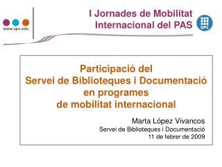 Participació del  Servei de Biblioteques i Documentació en programes  de mobilitat internacional