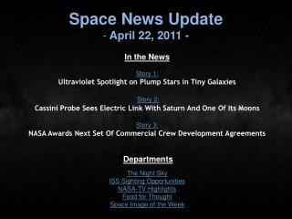Space News Update  April 22, 2011 -