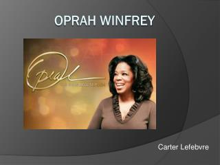 an introduction to the life of oprah gail winfrey Oprah winfrey is an american media proprietor, talk show host, actress, producer , and  winfrey currently lives on the promised land, her 42-acre (17-ha)  estate with ocean and mountain views in montecito,  king was formerly the host  of the gayle king show and is currently an editor of o, the oprah magazine.