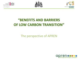 """BENEFITS AND BARRIERS  OF LOW CARBON TRANSITION"""
