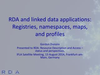 RDA and linked data applications: Registries, namespaces, maps, and profiles