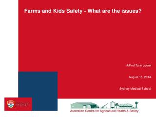 Farms and Kids Safety - What are the issues?