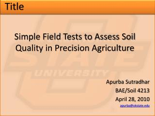 Simple Field Tests to Assess Soil Quality in Precision Agriculture