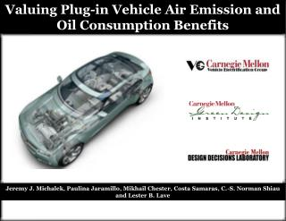Valuing Plug-in Vehicle Air Emission and Oil Consumption Benefits