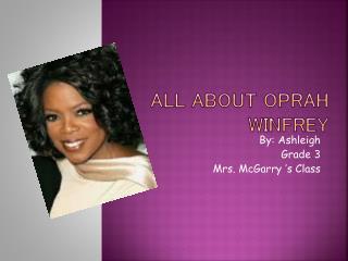All About Oprah Winfrey
