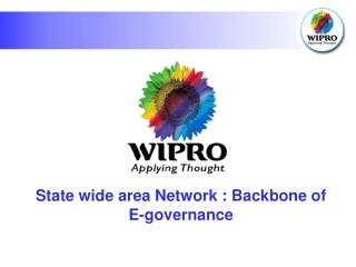 State wide area Network : Backbone of E-governance