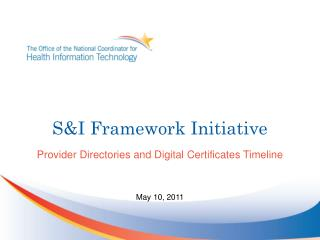 S&I Framework Initiative