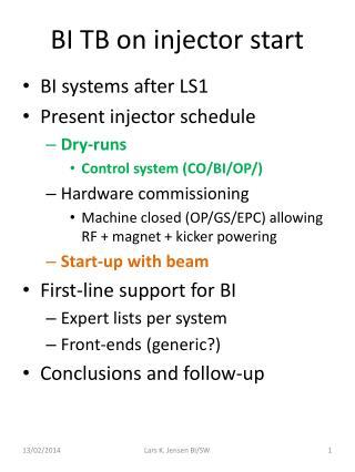 BI TB on injector start