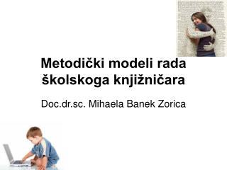 Metodički modeli rada školskoga knjižničara