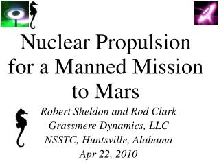 Nuclear Propulsion for a Manned Mission to Mars