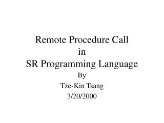 Remote Procedure Call in SR Programming Language