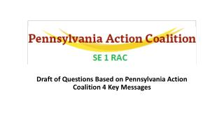 Draft of Questions Based on Pennsylvania Action Coalition 4 Key Messages