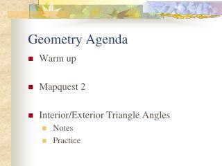 Geometry Agenda
