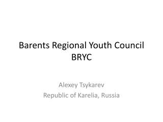 Barents Regional Youth Council BRYC