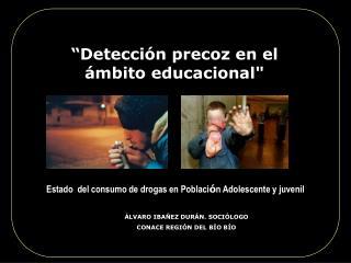 """""""Detección precoz en el ámbito educacional"""""""
