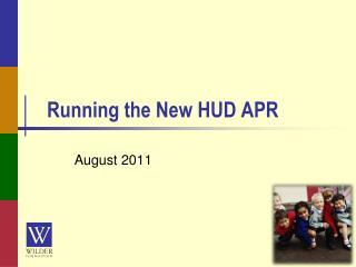 Running the New HUD APR