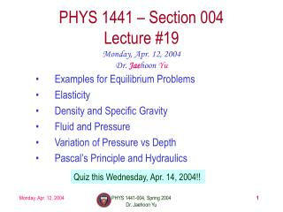 PHYS 1441 – Section 004 Lecture #19
