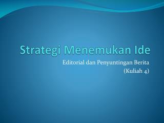 Strategi Menemukan Ide