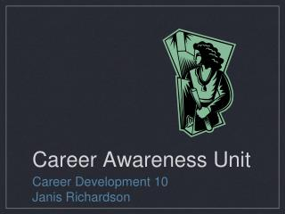 Career Awareness Unit