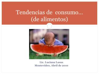 Lic. Luciana Lasus Montevideo, Abril de 2010