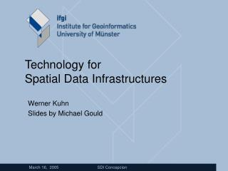 Technology for Spatial Data Infrastructures