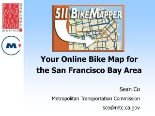 Your Online Bike Map for  the San Francisco Bay Area