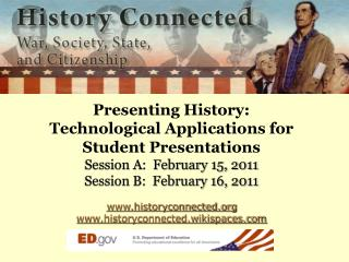 Presenting History:   Technological Applications for  Student Presentations