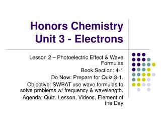 Honors Chemistry Unit 3 - Electrons