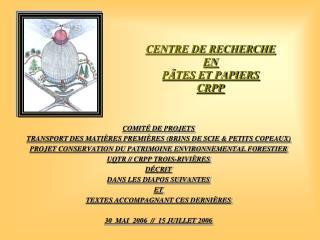 CENTRE DE RECHERCHE  EN  PÂTES ET PAPIERS CRPP