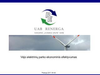 Vėjo elektrinių parko ekonominis efektyvumas Palanga 2011-05-30