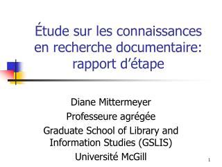 �tude sur les connaissances en recherche documentaire: rapport d��tape