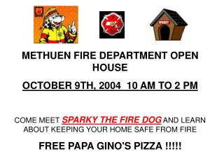 METHUEN FIRE DEPARTMENT OPEN HOUSE OCTOBER 9TH, 2004  10 AM TO 2 PM