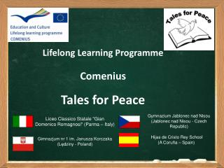 Lifelong Learning Programme Comenius Tales for Peace