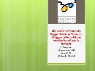 F . Timpano 23  gennaio 2012 ore 18,00 Collegio  Morigi